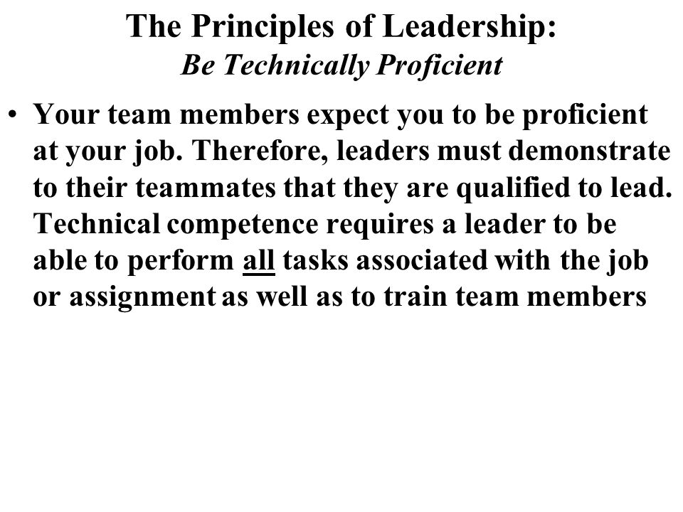The Principles of Leadership: Be Technically Proficient