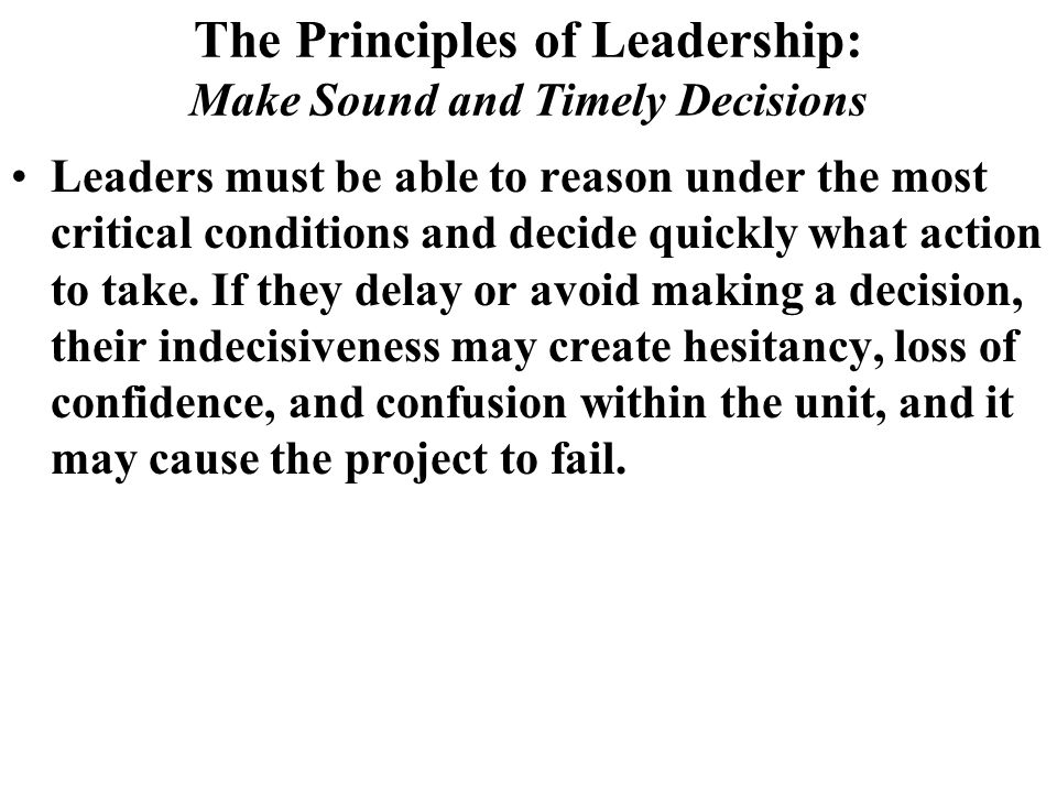 The Principles of Leadership: Make Sound and Timely Decisions