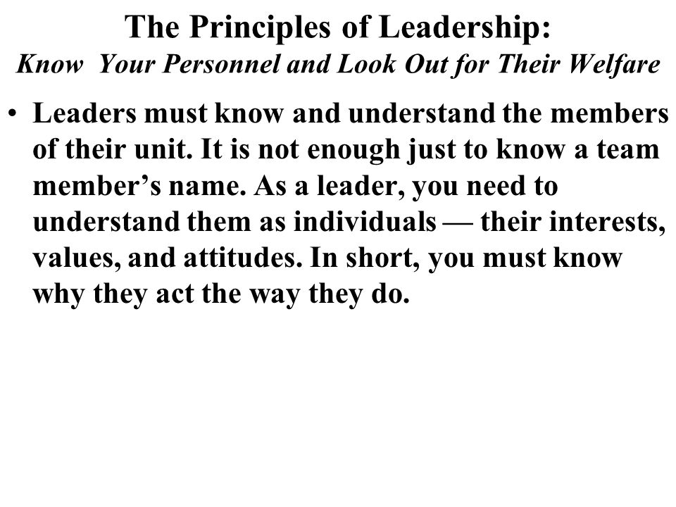 The Principles of Leadership: Know Your Personnel and Look Out for Their Welfare