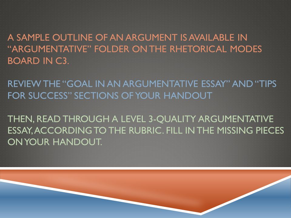 argumentative essay overview ppt video online  a sample outline of an argument is available in argumentative folder on the rhetorical modes board