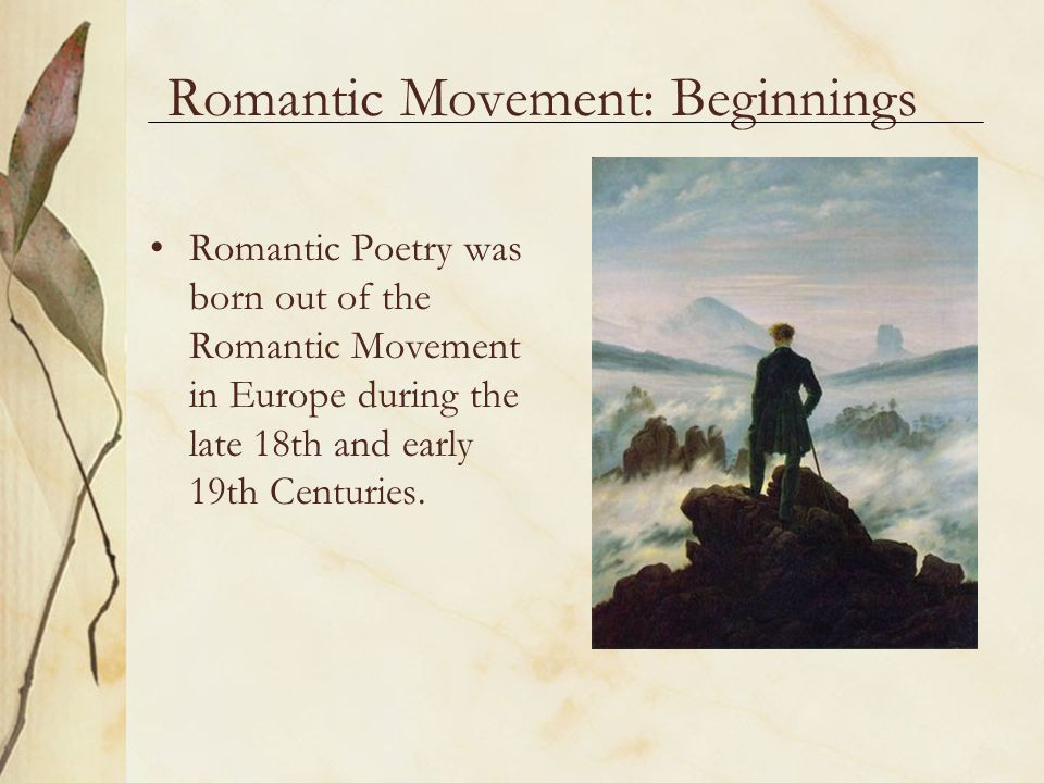 the beginnings of the romantic period Romanticism, first defined as an aesthetic in literary criticism around 1800, gained momentum as an artistic movement in france and britain in the early decades of the nineteenth century and flourished until mid-century with its emphasis on the imagination and emotion, romanticism emerged as a .