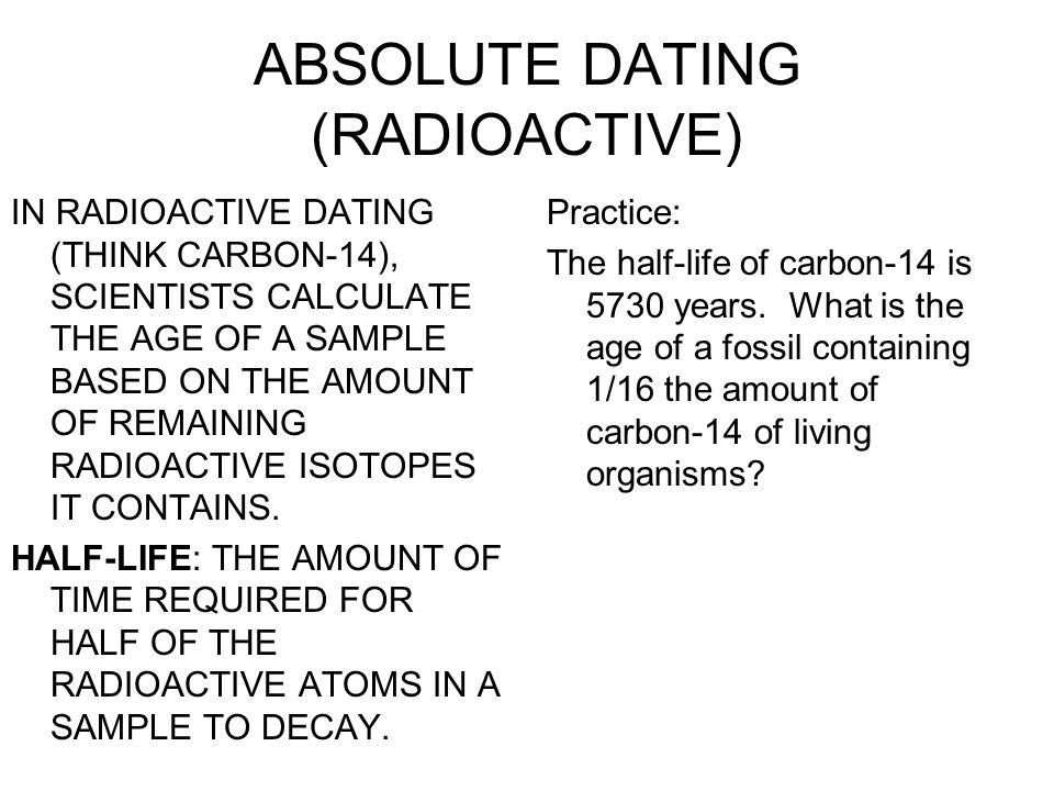 absolute age dating lesson Remember that you read in lesson 2 that you have a relative age you might be older than your sister and  relative age absolute-age dating clues to earth's past.