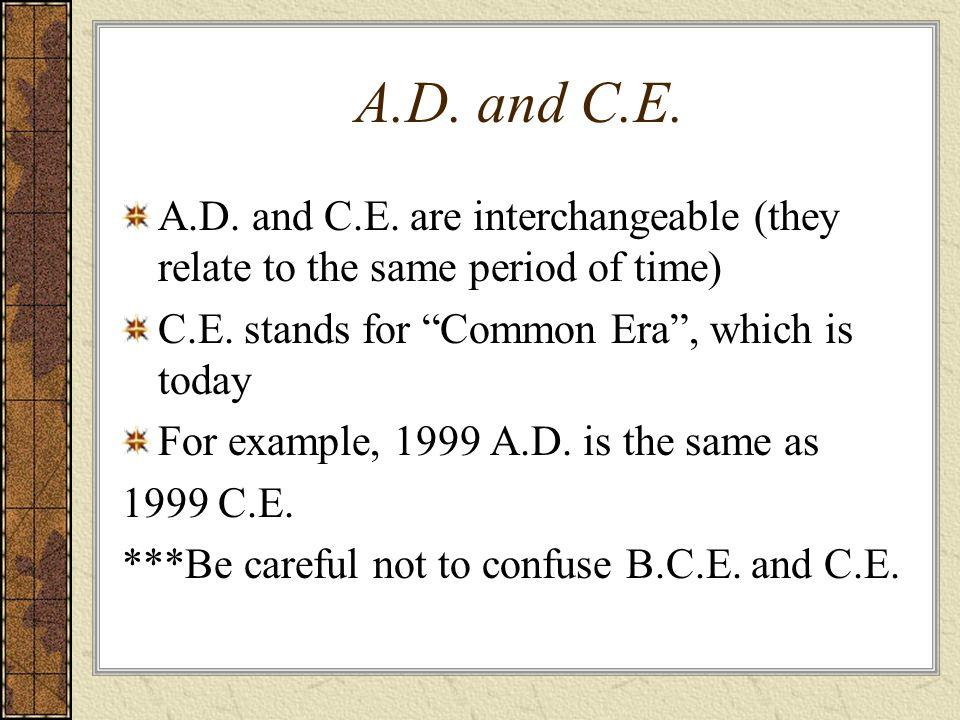 finding the difference between bc and ad ppt video online a d and c e a d and c e are interchangeable they relate to the same period of time