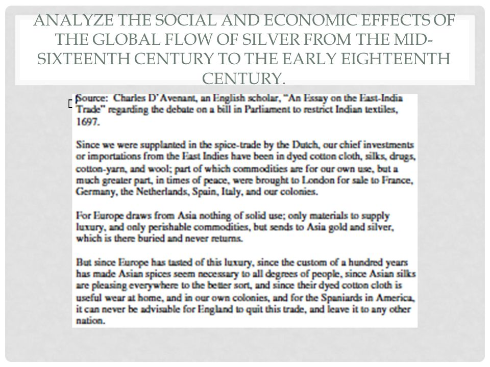 chinese flow of silver dbq 2006 dbq analyze the social and economic effects of the global flow of silver from the mid-16th century to the early 18th century 2005 dbq analyze the issues that 20th century muslim leaders in sth asia and nth africa confronted in defining their nationalism.