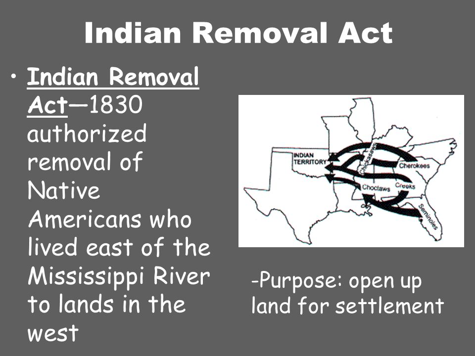 the removal of the native americans In 1830, congress acted to create a policy of removal that would relocate native americans to reserved lands west of the mississippi president andrew jackson was the principal advocate of this policy.