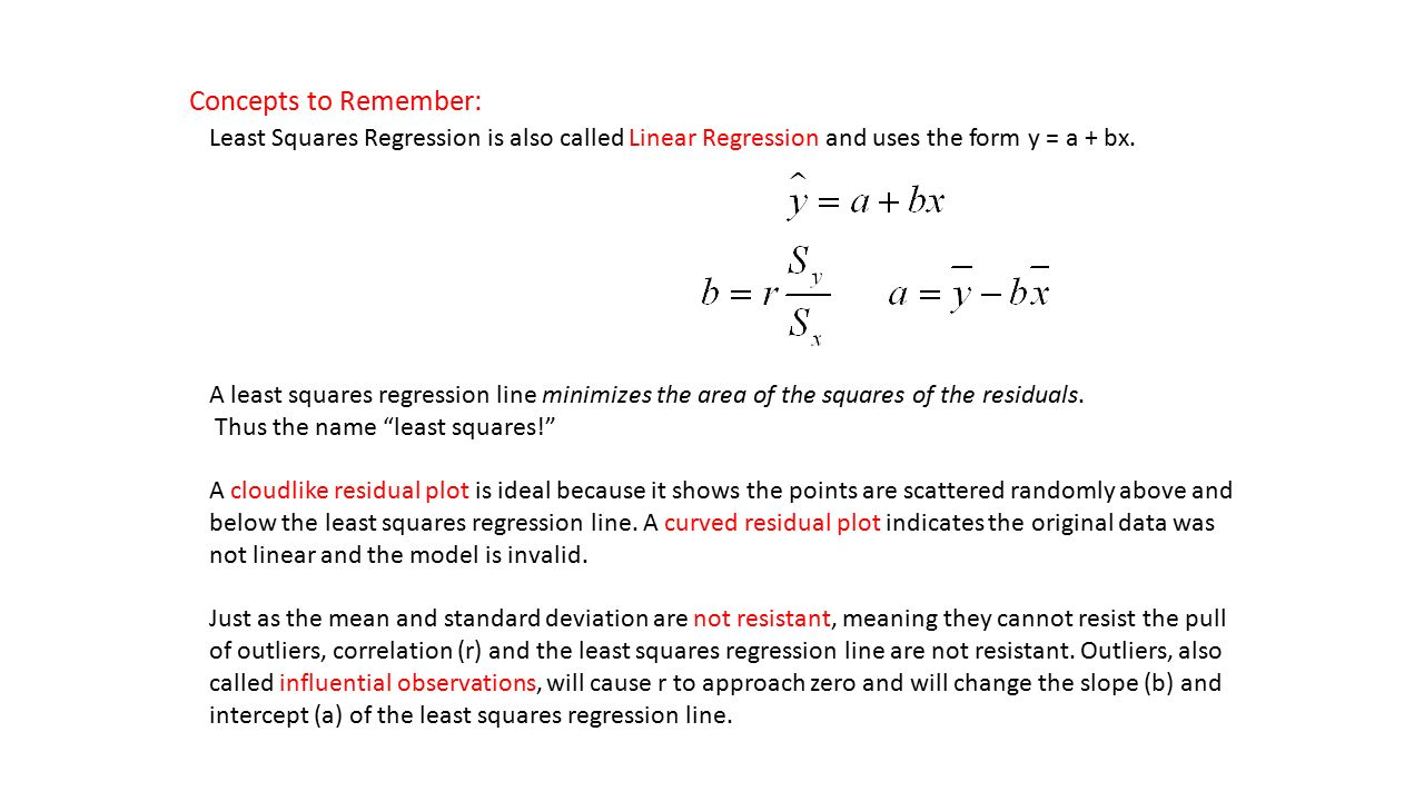 Concepts To Remember: Least Squares Regression Is Also Called Linear  Regression And Uses The Form