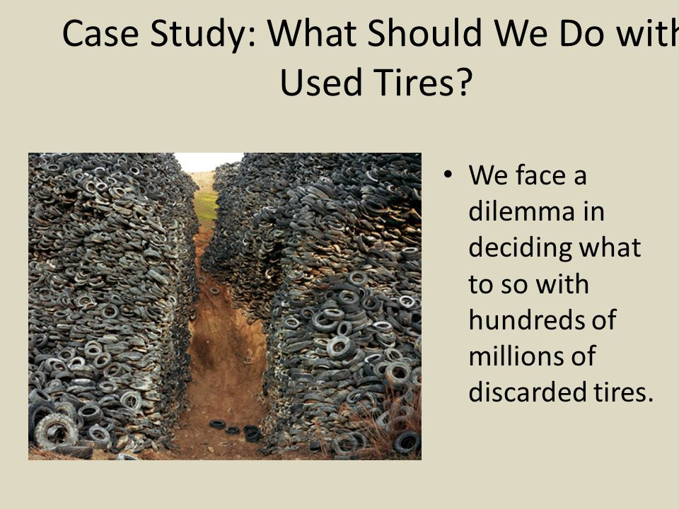 Solid waste disposal the 3r s ppt download - What to do with used tires ...