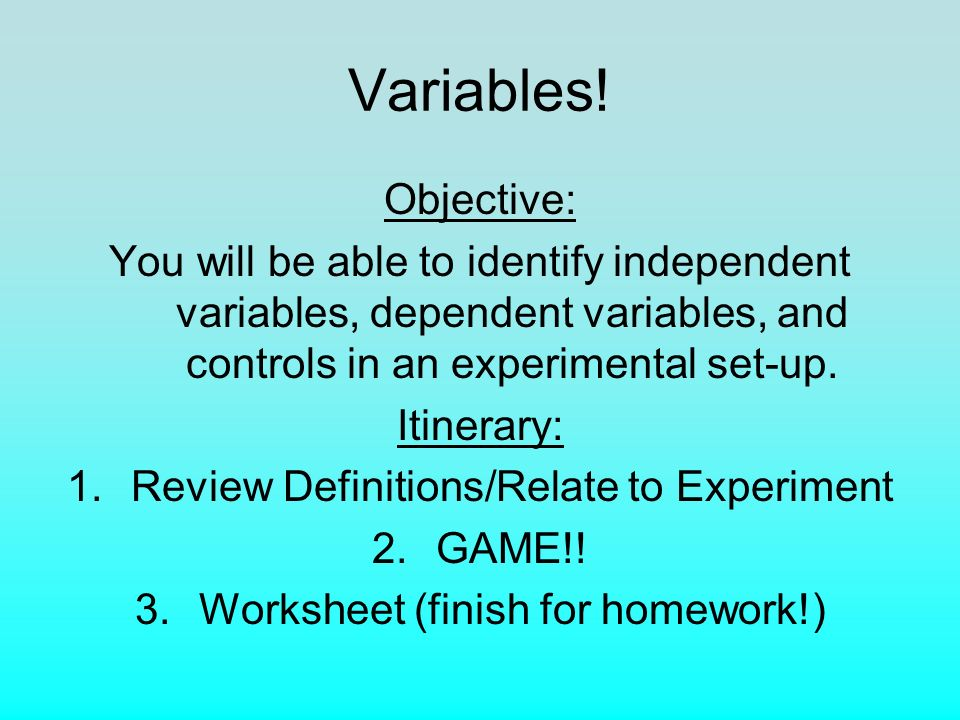 Variables Objective You will be able to identify independent – Identifying Independent and Dependent Variables Worksheet