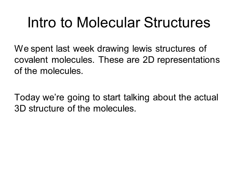 Intro to Molecular Structures