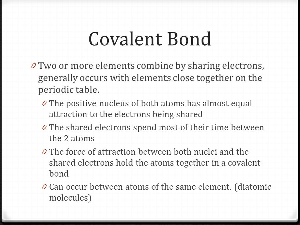 Periodic Table diatomic atoms in the periodic table : Covalent Bonding Unit ppt video online download
