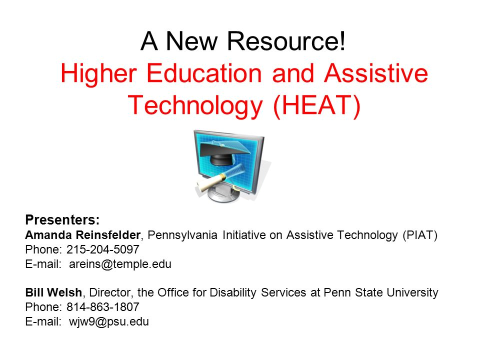 A New Resource! Higher Education and Assistive Technology (HEAT) - ppt  video online download