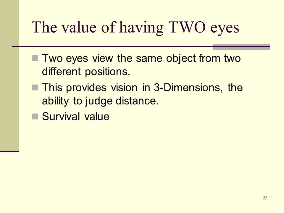 The value of having TWO eyes