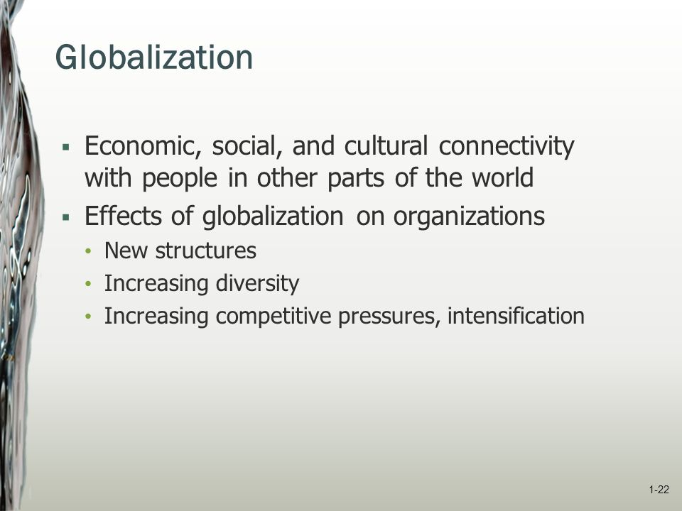 impact of globalisation on organisational behaviour Impact of globalisation:  of organisational form organisations  and investor behaviour distorted in unwanted ways as a result, in.