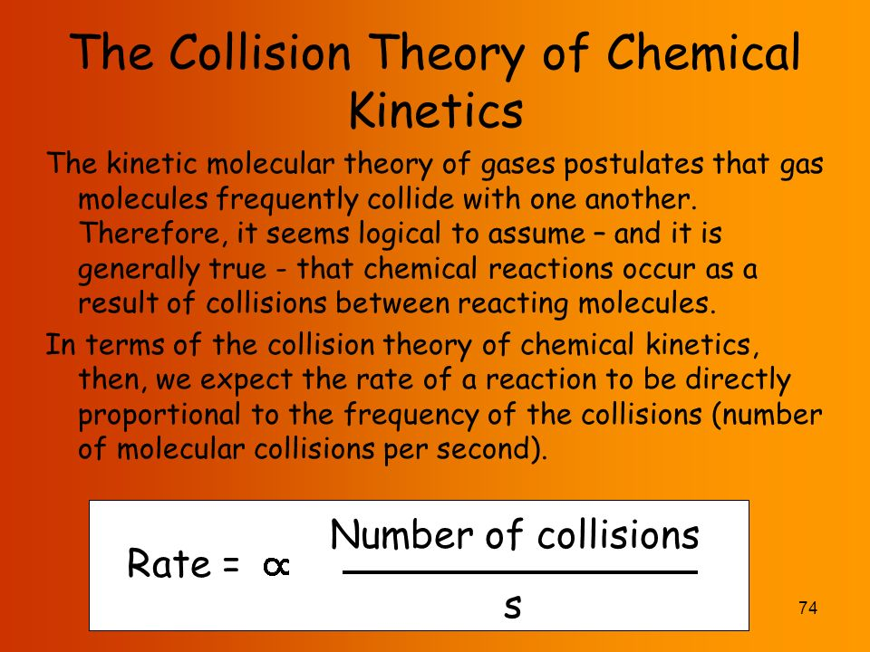Chemical Kinetics The area of chemistry concerned with the ...