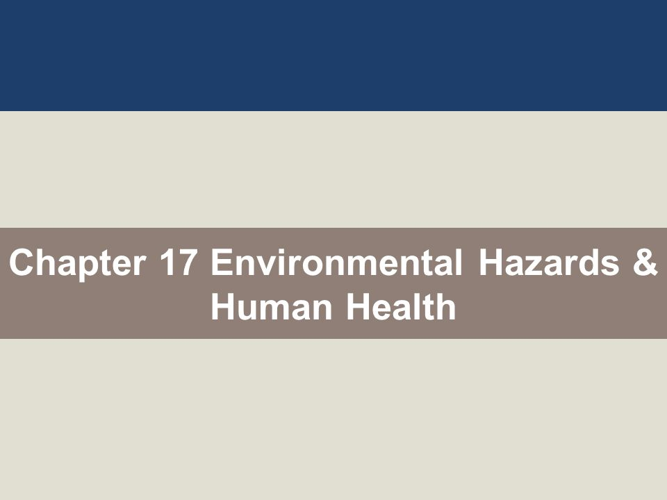human environmental hazards Environmental hazards and human health [richard b philp] on amazoncom free shipping on qualifying offers the need for government regulation of the use and disposal of toxic chemicals, and the nature of the risk associated with them.