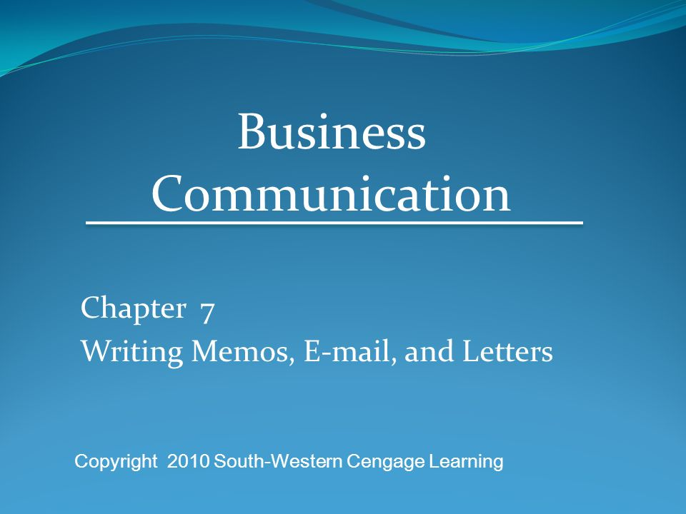 Chapter 7 Writing Memos, , and Letters - ppt video online download