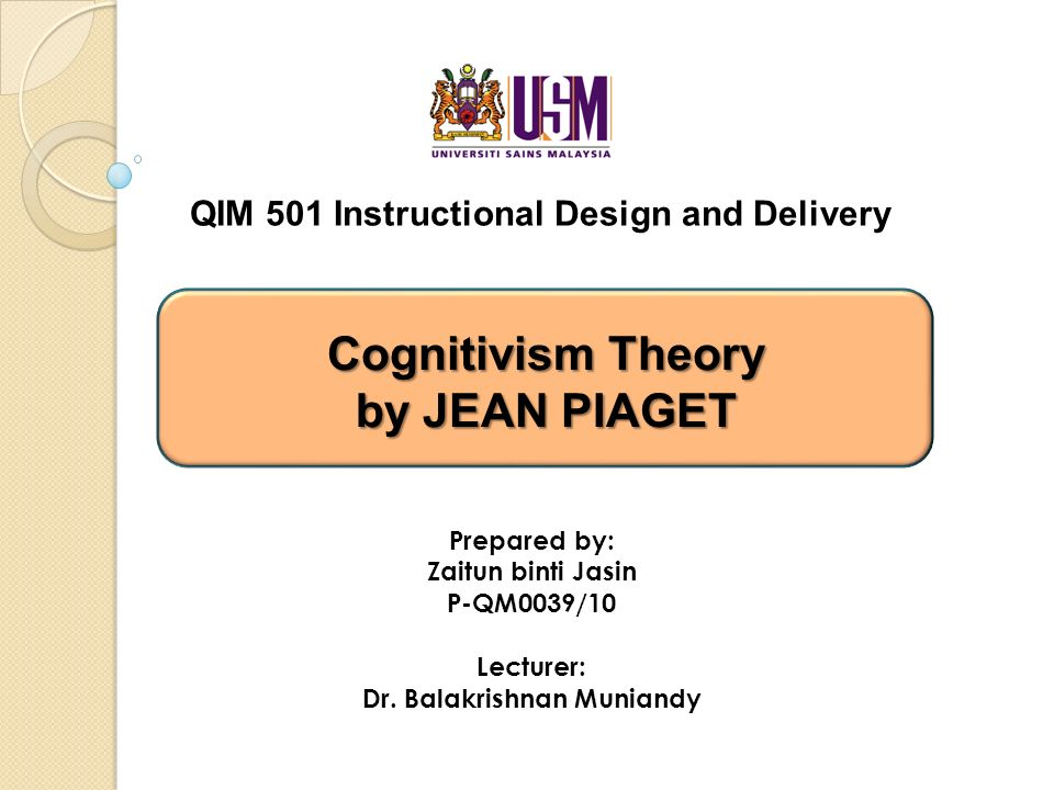 cognitivism psychology and instructional design theories Although cognitive psychology emerged in the late  behavioral instructional  design principles to.