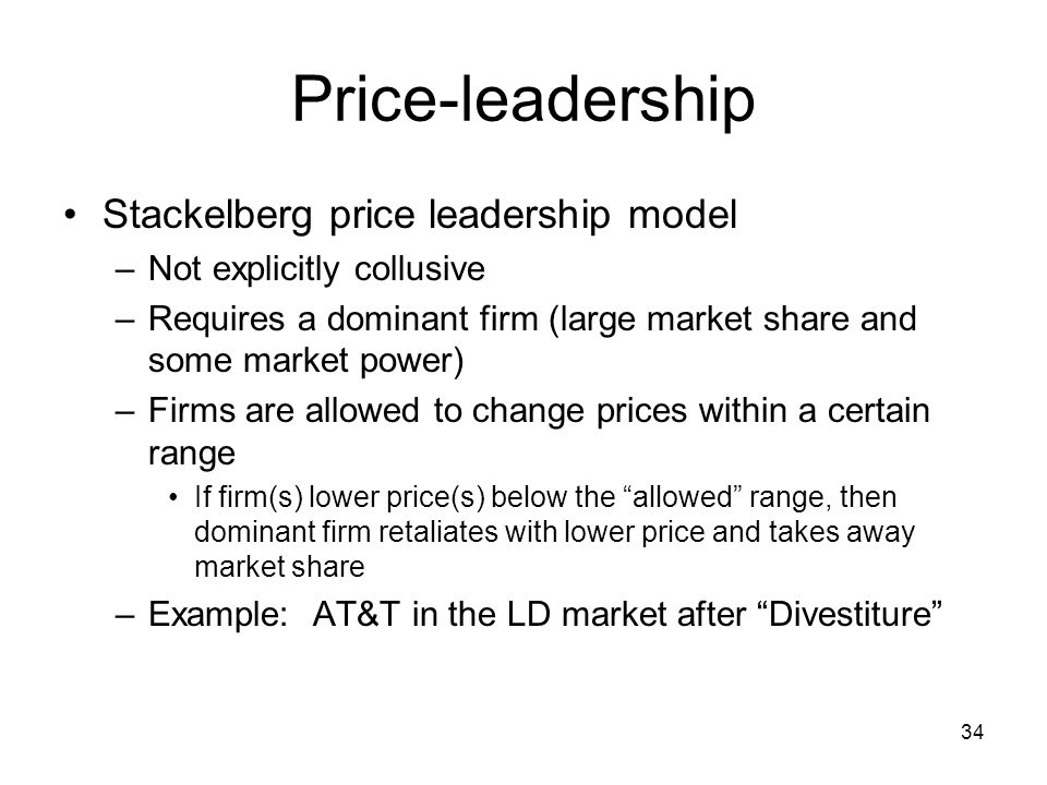 dominant price leadership This video gives a numerical example of how to solve price leadership problems we will do the following: 1 derive the dominant firm's demand curve by subtr.