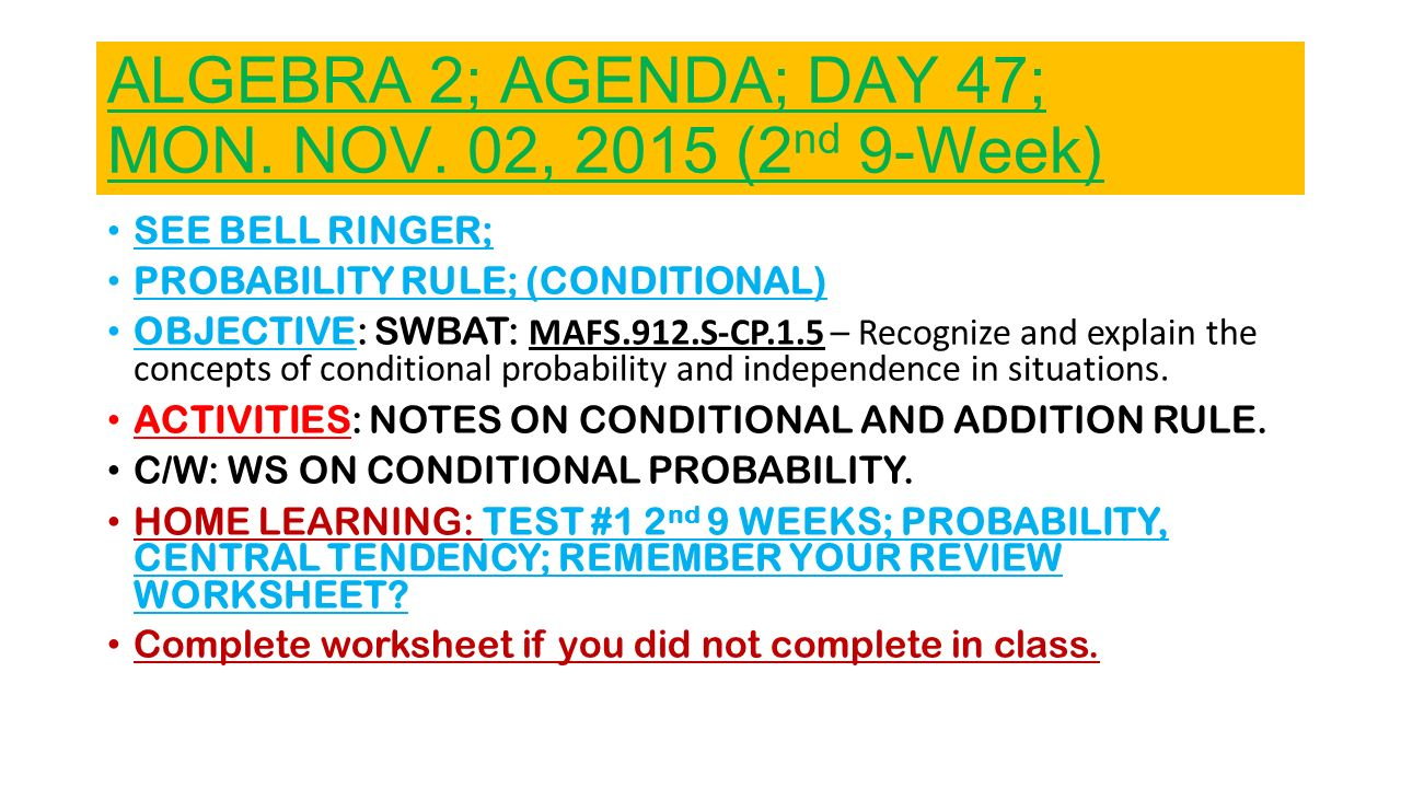 ALGEBRA 2; AGENDA; DAY 47; MON. NOV. 02, 2015 (2nd 9-Week) - ppt ... on Algebra Worksheets Home 2015