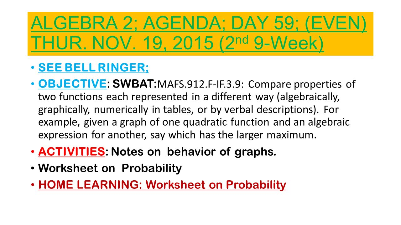 Algebra 2 agenda day 47 mon nov 02 2015 2nd 9 week ppt 26 algebra robcynllc Images
