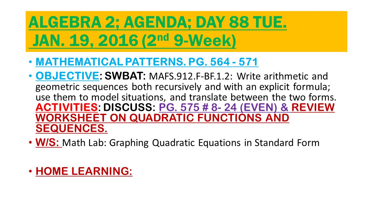 Algebra 2 agenda day 47 mon nov 02 2015 2nd 9 week ppt algebra 2 agenda day 88 tue jan 19 2016 2nd falaconquin