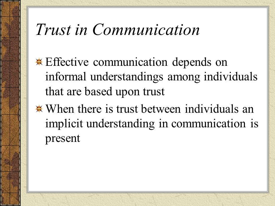 Trust in Communication