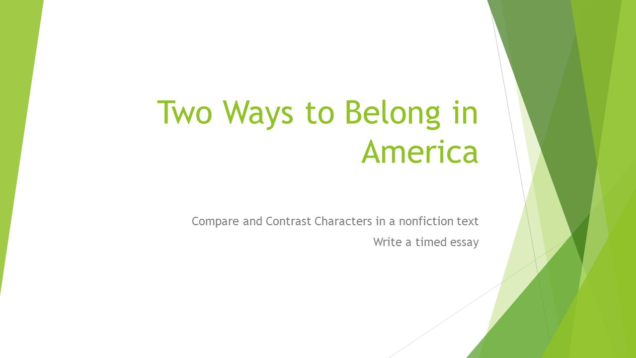 two ways to belong in america ppt  two ways to belong in america