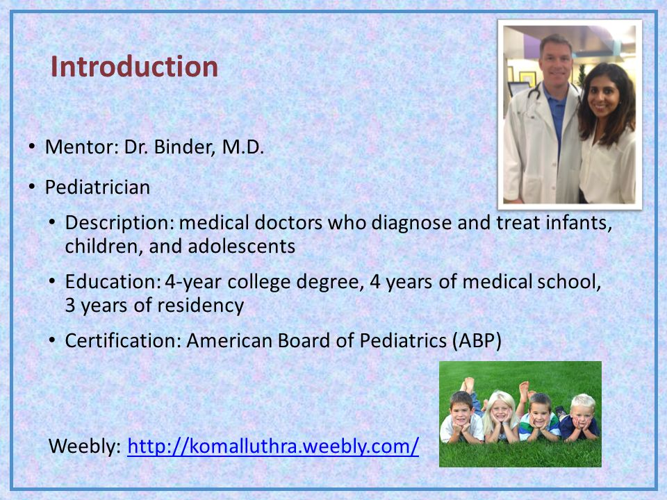 introduction mentor dr binder md pediatrician - Pediatrician Description