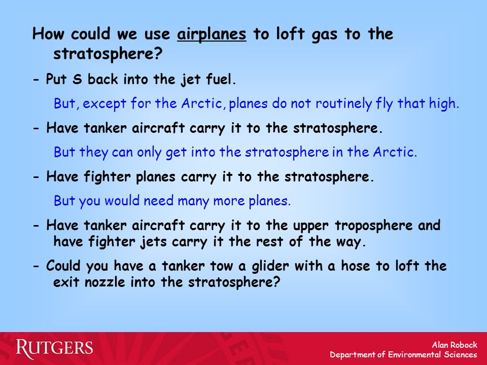 How could we use airplanes to loft gas to the stratosphere
