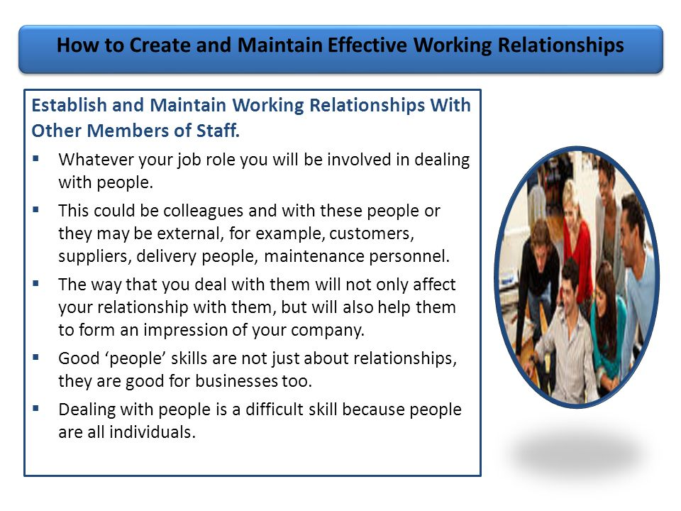 develop effective working relationships with colleagues Develop working relationships with colleagues and stakeholders effective working relationships are critical to your success as a pr professional.