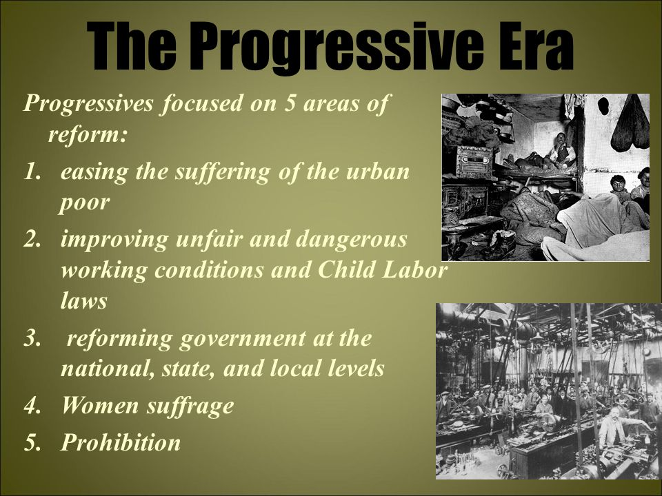 progressive era and working conditions essay The progressive era the progressive era was a essay title: the progressive era the progressive business leaders often created harsh working conditions in.