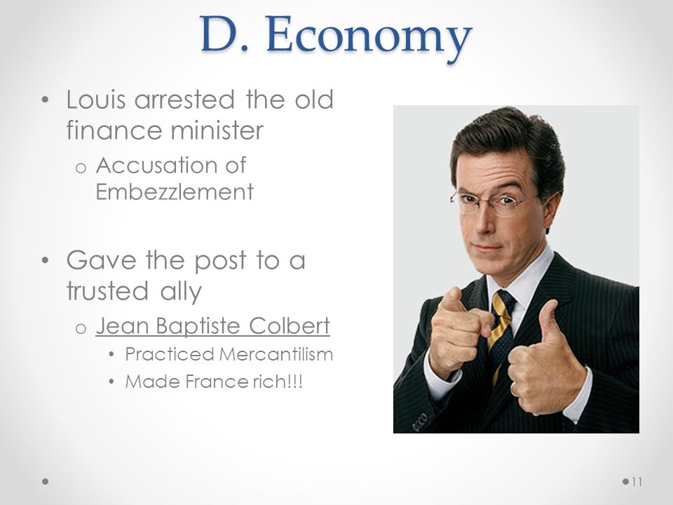 D. Economy Louis arrested the old finance minister