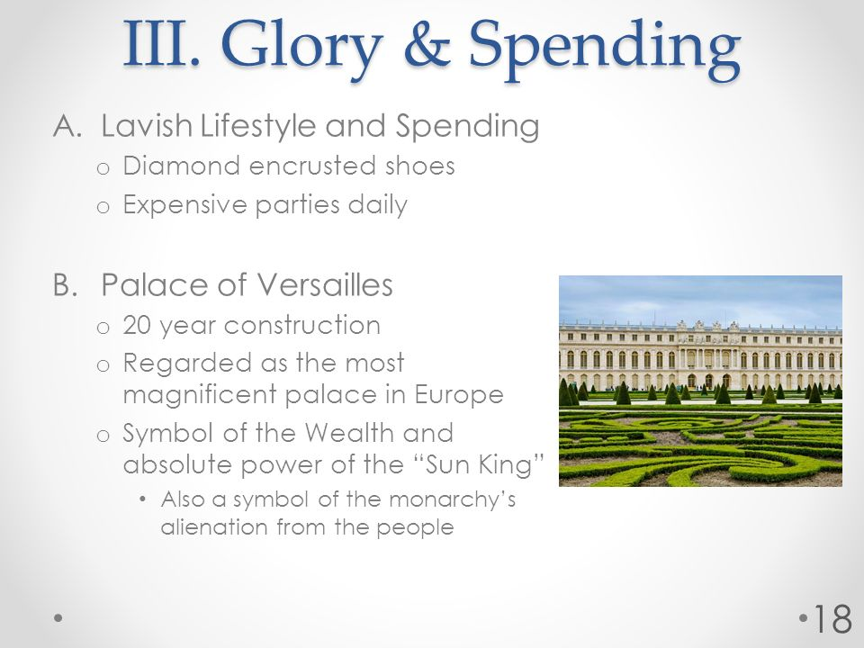 III. Glory & Spending Lavish Lifestyle and Spending