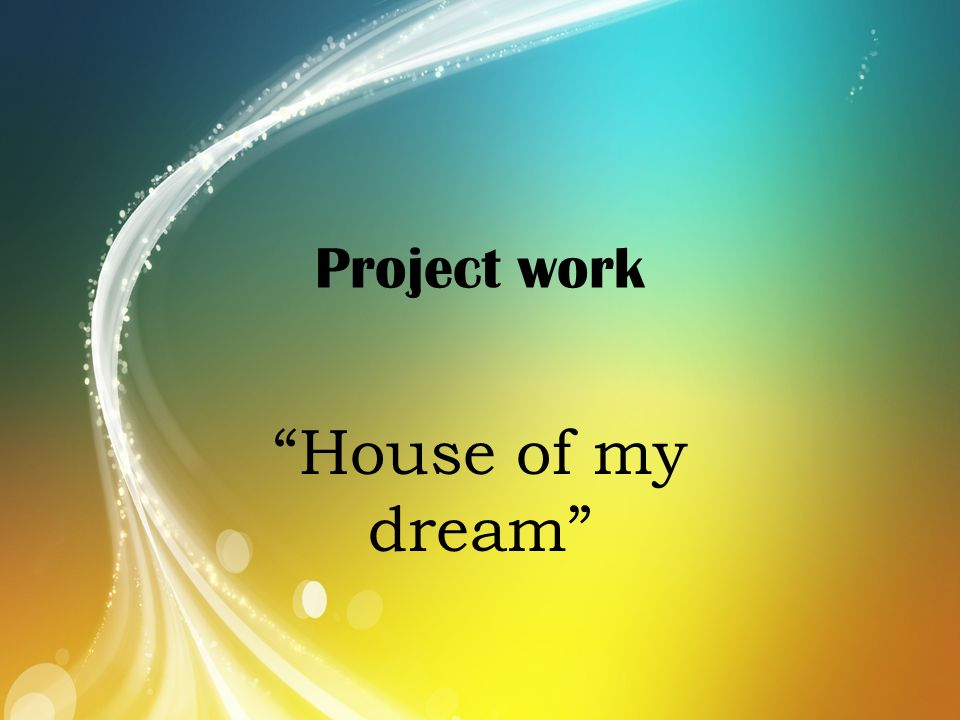 your family home and the house of your dreams essay