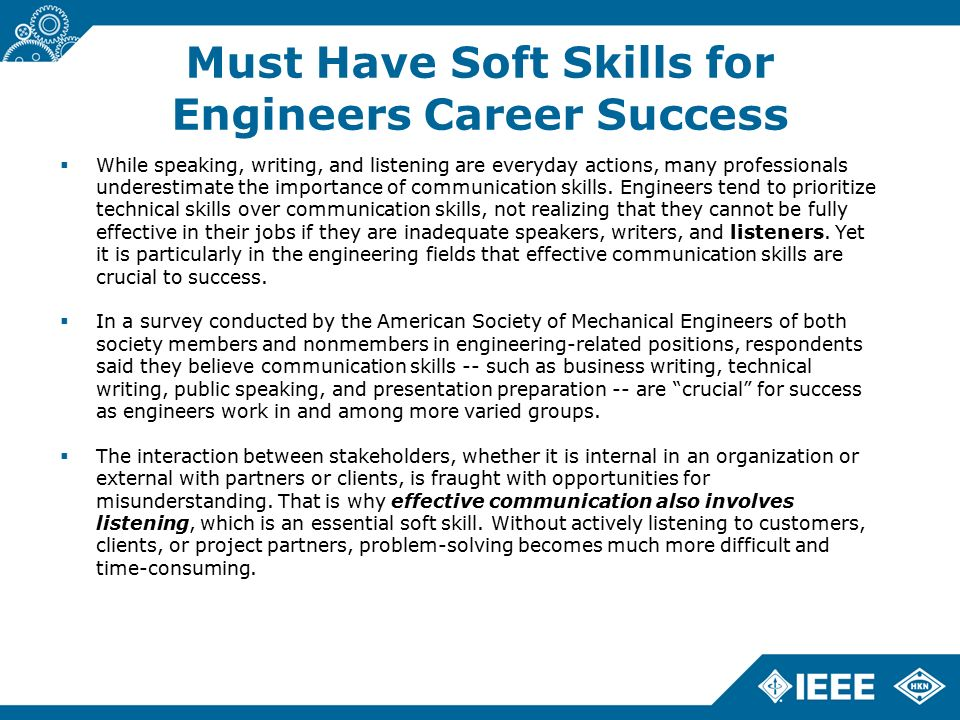 soft skills and communication skills for engineers Master these technical and soft skills to ensure  10 must-have skills for all engineers  be a goal for every engineer communication communication skills are .