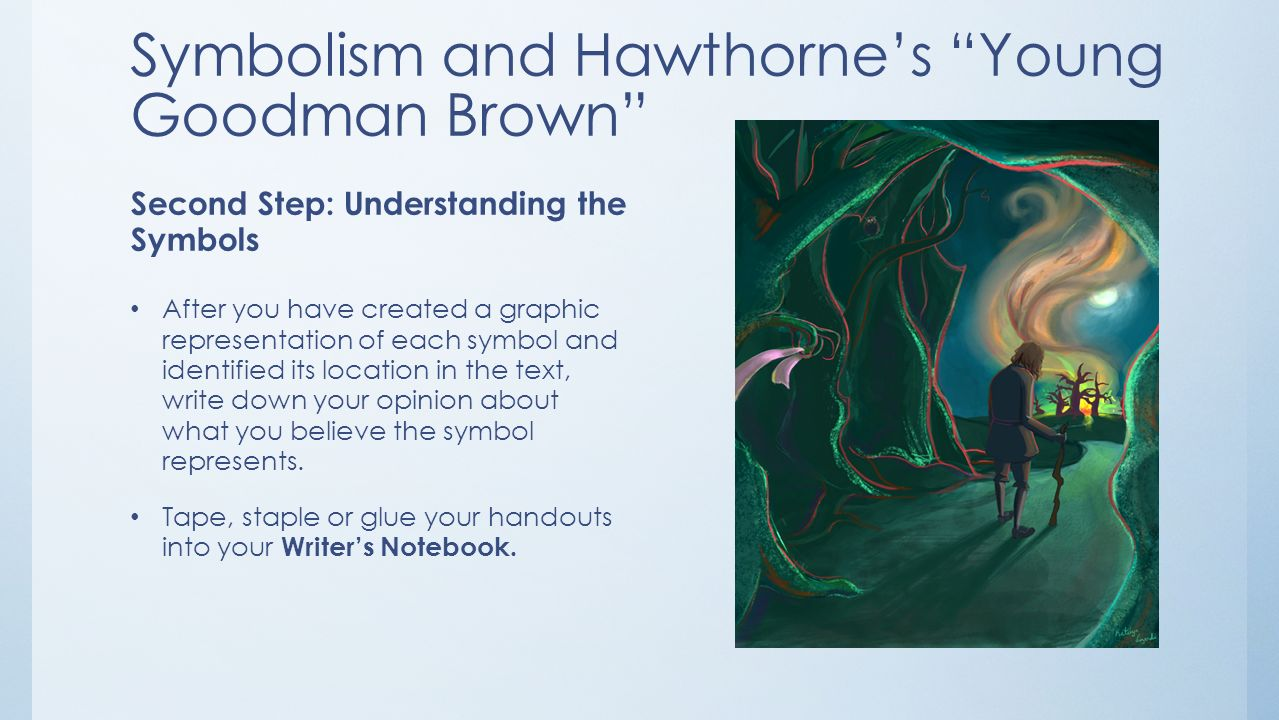 The Symbolism In Young Goodman Brown College Paper Help
