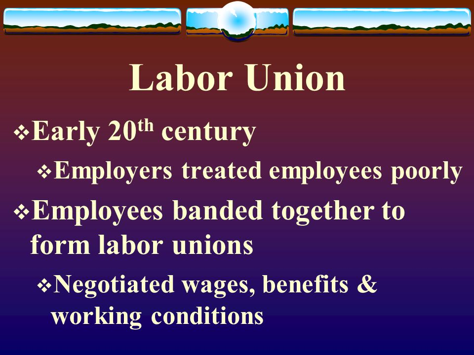 Labor Union Early 20th century