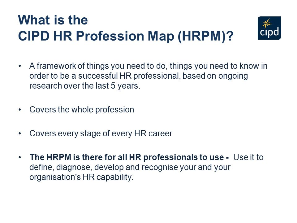 assesment in cipd effective hr professionals Human resources management competency model - competencies confirmed for training and development the following table presents the human resources management (hrm) competencies and the proficiency levels associated with each hrm competency by grade level.