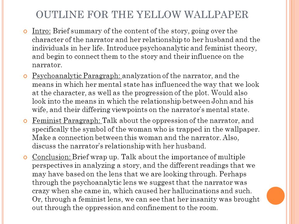 yellow wallpaper essay outline Thesis topics for the yellow wallpaper if you need a custom written essay, term paper, research paper on a general topic, or a typical high school, college or.