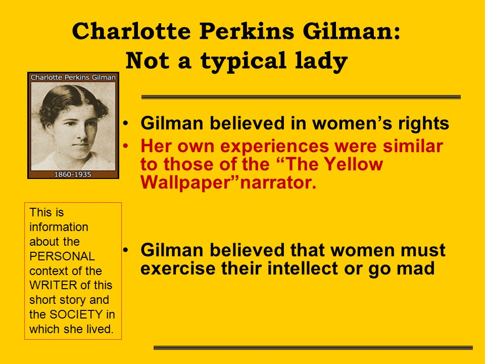 a comprehensive review of the yellow wallpaper a short story by charlotte perkins gilman In addition to the title story, an 1892 classic that recounts a woman's descent into  madness, this  write a review  tale of a woman's descent into madness,  charlotte perkins gilman wrote more than 200 other short stories  these  charming tales are not only highly readable and full of humor and invention, but  also offer.