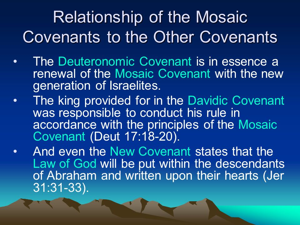 mosaic covenant Start studying mosaic covenant learn vocabulary, terms, and more with flashcards, games, and other study tools.