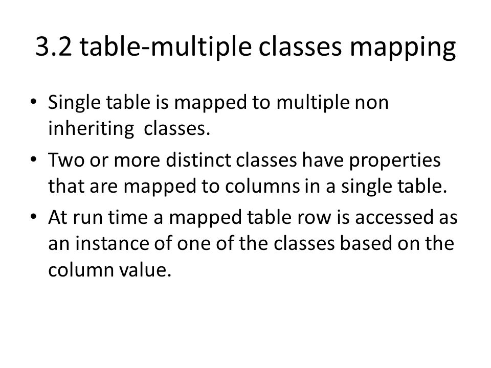 3.2 table-multiple classes mapping