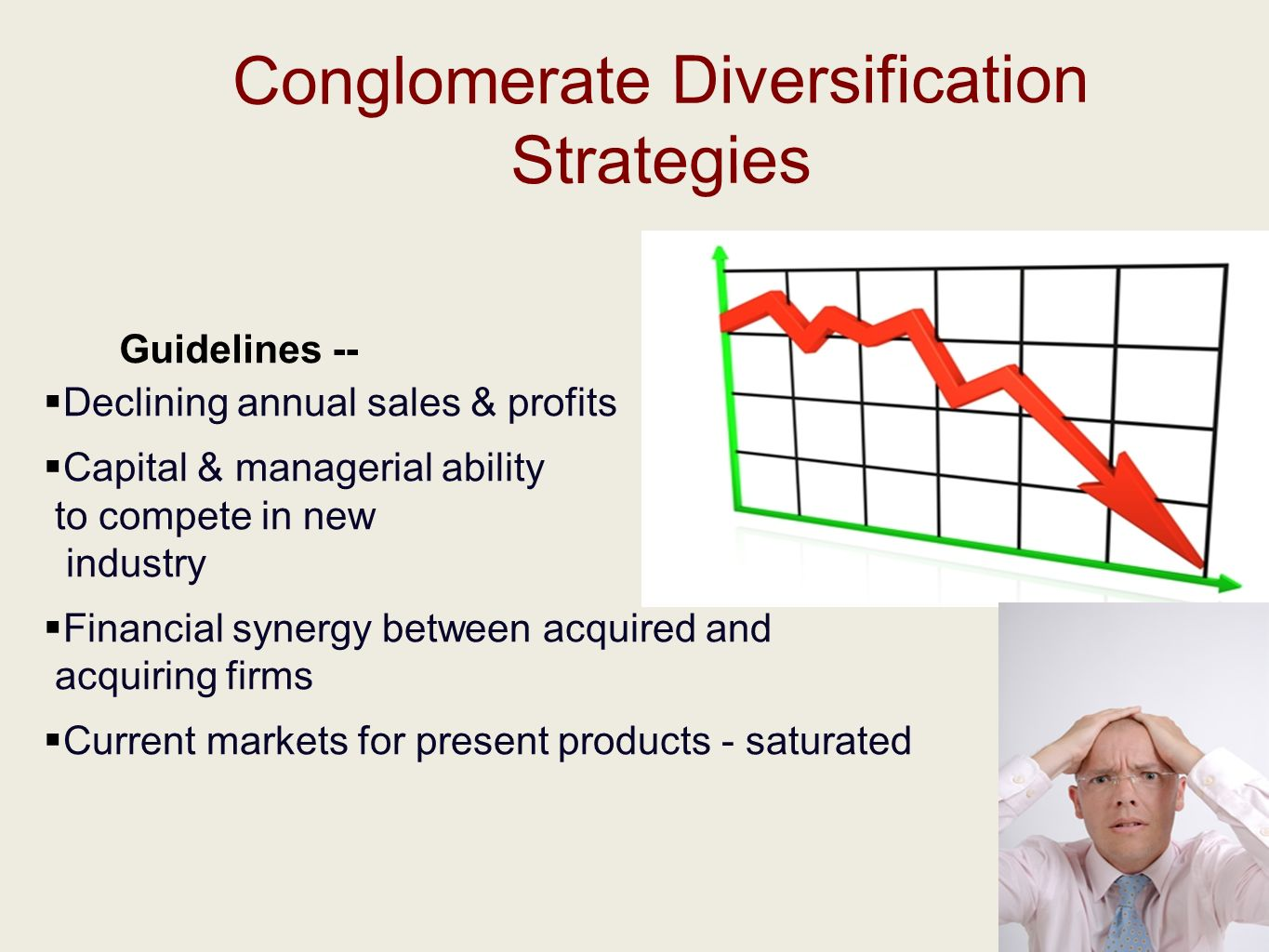 conglomerate and concentric diversification Diversification: marketing and growth strategy  concentric diversification is a kind of  unrelated/conglomerate diversification the walt disney.