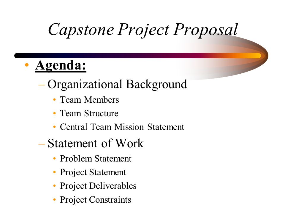 capstone project proposal Buy capstone project whether it consists of a few paragraphs or a few pages a proposal will state the topic's general background.