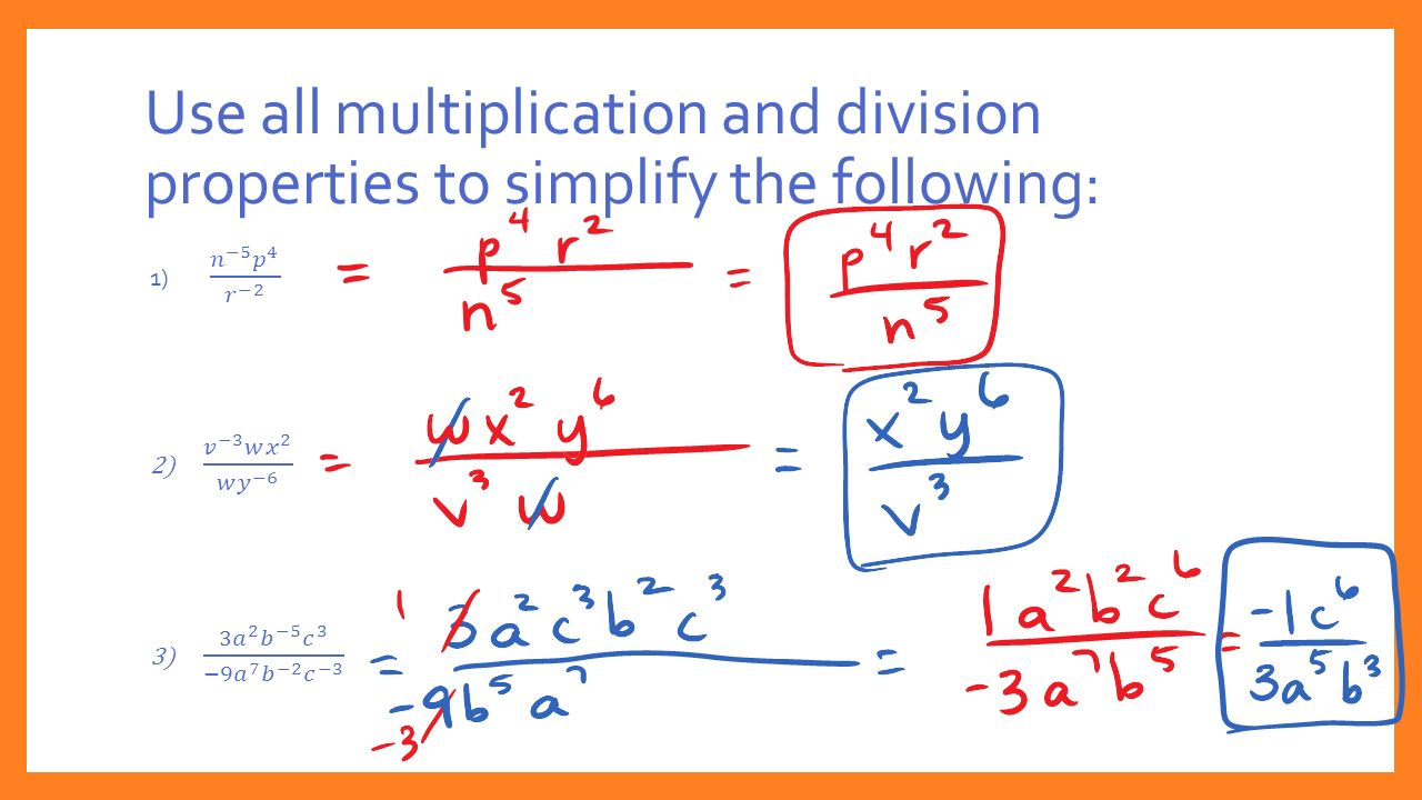 Use all multiplication and division properties to simplify the following: