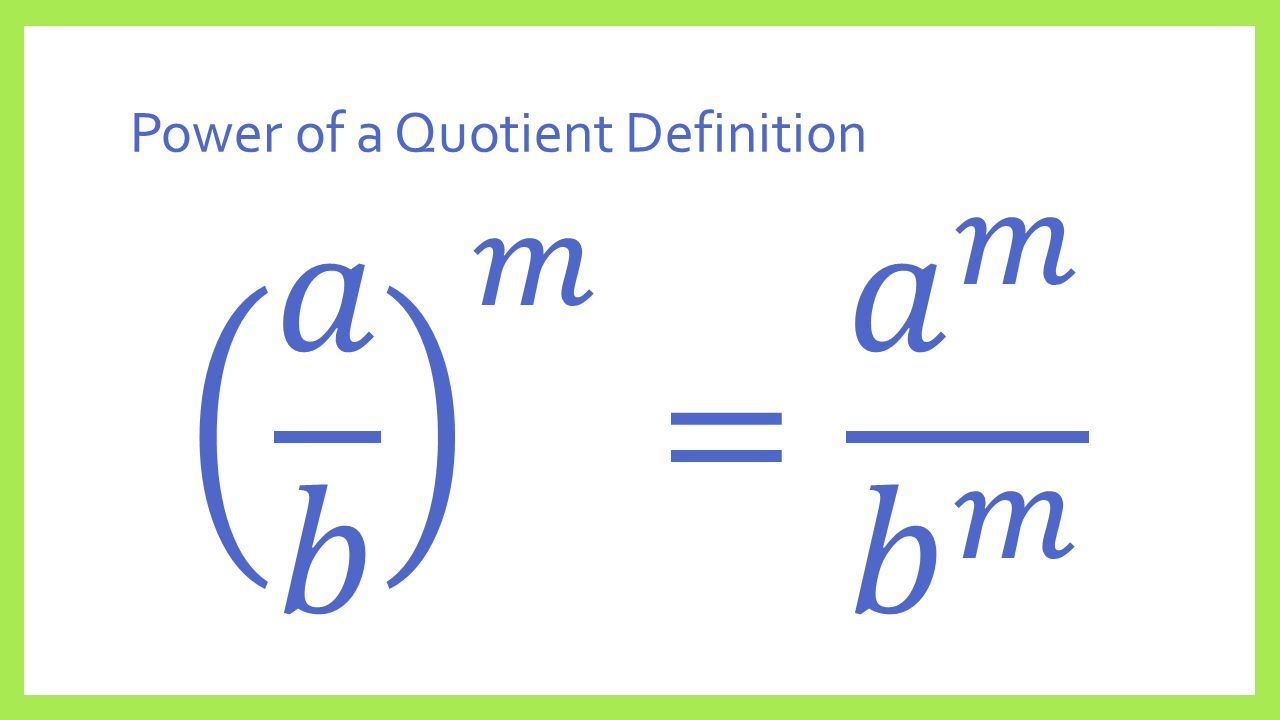 Power of a Quotient Definition