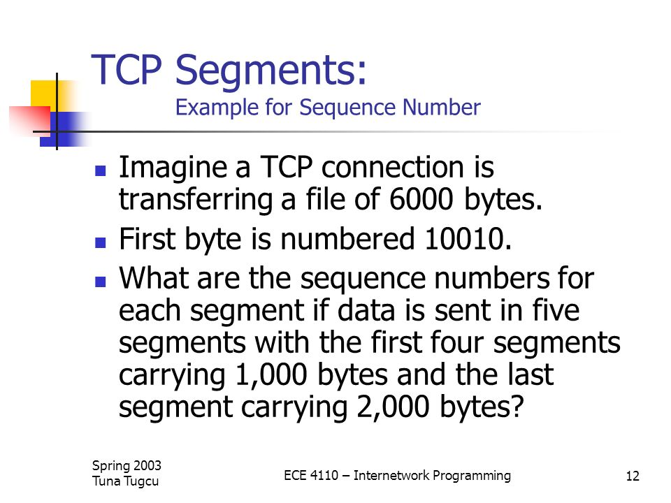 TCP Segments: Example for Sequence Number