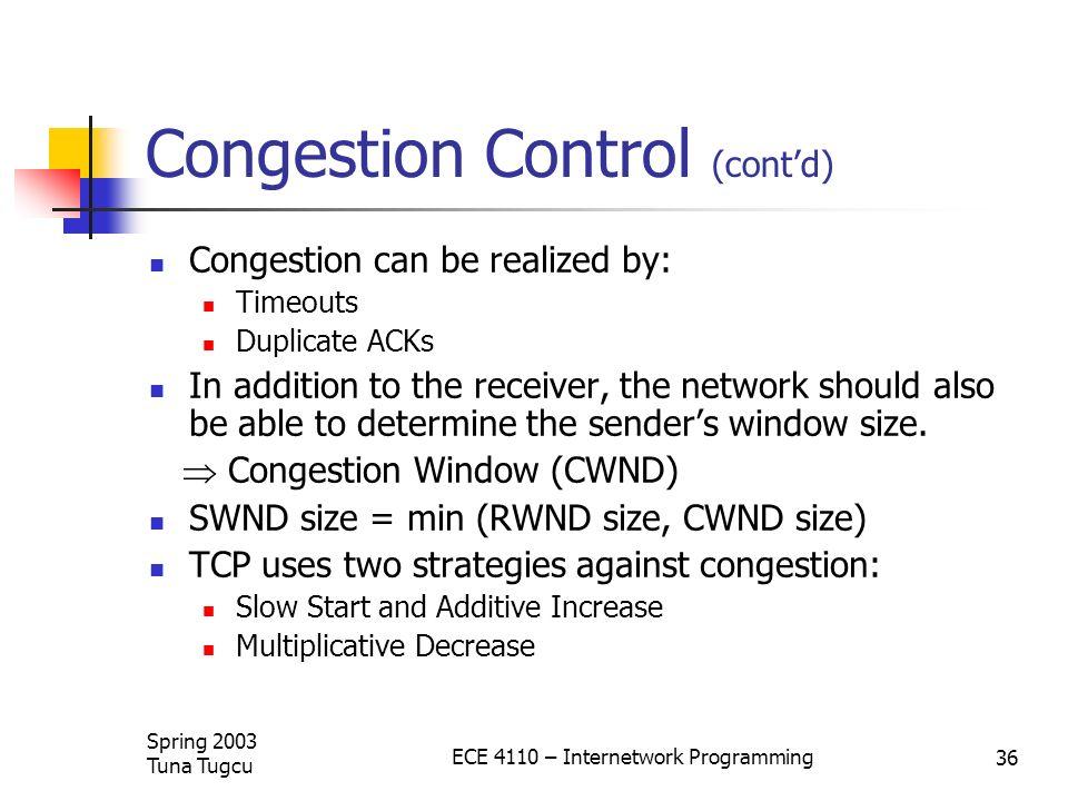 Congestion Control (cont'd)