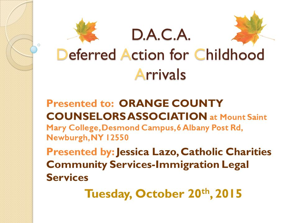 Daca deferred action for childhood arrivals ppt video online daca deferred action for childhood arrivals yelopaper Choice Image