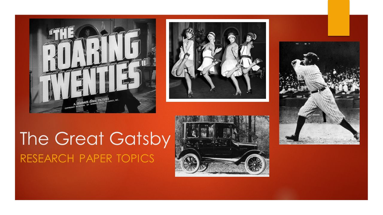The Great Gatsby Research Paper Topics  Ppt Video Online Download